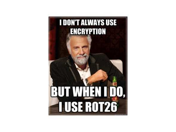 I don't always use encryption, but when I do, I use ROT26